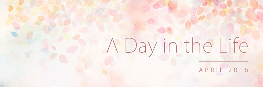 A Day in the Life: April 2016 Banner