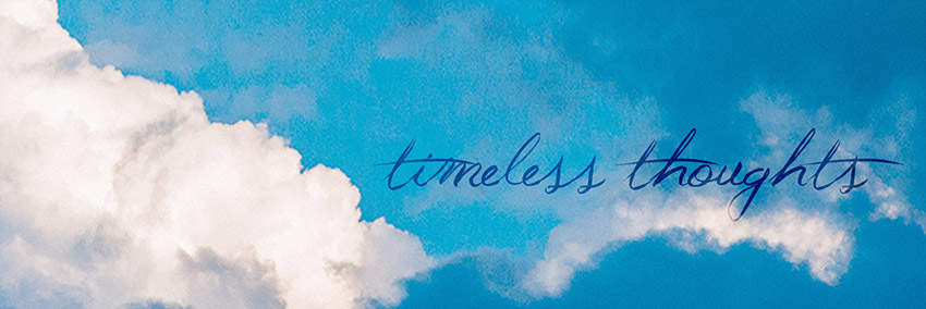 Timeless Thoughts banner