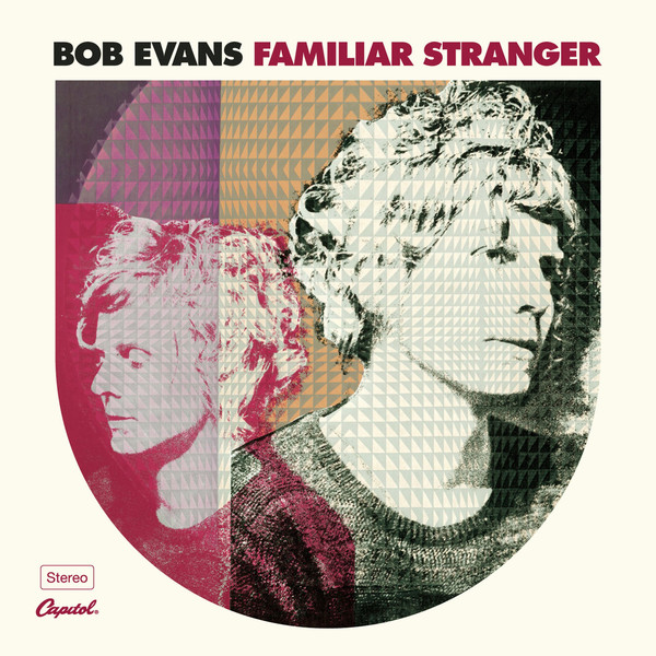 "Bob Evans' ""Familiar Stranger"" album art"