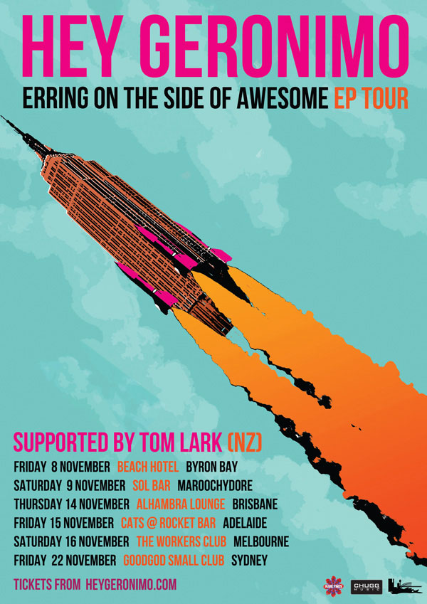 "Hey Geronimo ""Erring On The Side Of Awesome"" tour poster"